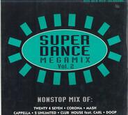 Public art / Corona / 2 Unlimited / Doop a. o. - Super Dance Megamix Vol. 2