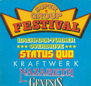 Bachman-Turner Overdrive, Genesis a.o. - Super Group Festival