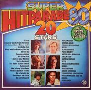Michael Holm, Waterloo & Robinson, a.o. - Super-Hitparade '80 - 20 Stars