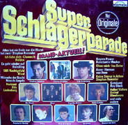 Stephan Remmler / Roy Black a.o. - Super-Schlagerparade Brand-Aktuell!
