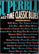 B.B. King, Z.Z. Hill, Ike And Ina Turner a.o. - Superblues All-Time Classic Blues Hits