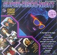 Sandra, Modern Talking a.o. - Super Disco Night (Disco Power Ohne Pause)