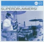 Elvin Jones / Shelly Manne / a.o. - Superdrummers!