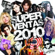 Lady Gaga / Black Eyed Peas / Rihanna a.o. - Superventas 2010