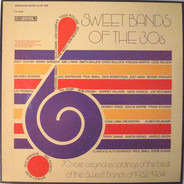 Abe Lyman / Don Bestor / Joey Nash a.o. - Sweet Bands Of The 30s
