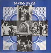 Teddy Stauffer's Original Teddies, New Hot Players a.o. - Swiss Jazz