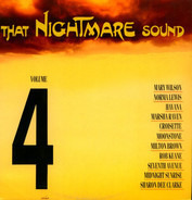 Mary Wilson / Norma Lewis / Havana a.o. - That Nightmare Sound Volume 4