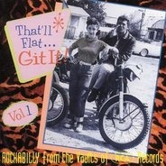 Joe Clay / Ric Cartey / a. o. - That'll Flat Git It Vol.1