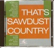 Hal Ketchum,Ian Tyson,Jerry Jeff,Walker,u.a - That's Sawdust Country