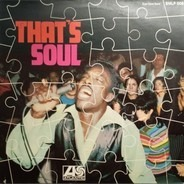 Wilson Pickett, Carla Thomas, Percy Sledge,.. - That's Soul