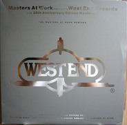 Masters At Work Presents West End Records - The 25th Anniversary Edition Mastermix - The Masters At Work Remixes