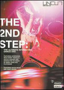 Danny Tenaglia / Artful Dodger / Plutonium a.o. - The 2nd Step: The Ultimate Interactive Dance DVD