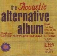 Radiohead / Doves / The Bees - The Acoustic Alternative Album