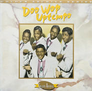 The Dell-Vikings / Dion & The Belmonts / Vito & The Salutations / a.o. - The Best Of Doowop Uptempo