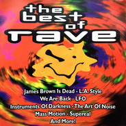 L.A. Style, The Art Of Noise, a. o. - The Best Of Rave