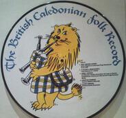 Pat Kilbride / The Tamosher a.o. - The British Caledonian Folk Record