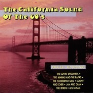 The Beach Boys / The Byrds / The Mamas And The Papas a.o. - The California Sound Of The 60's