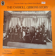 Boston Orchestra / The Sylvians / George Metaxa a.o. - The Carroll Gibbons Story