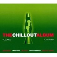 Afterlife / Terrence parker / De-phazz a.o. - The Chill Out Album Vol. 2