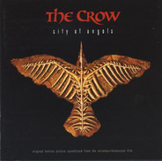 Hole / White Zombie / a.o. - The Crow: City Of Angels - Original Motion Picture Soundtrack