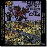 Los Palomares De Ojinaga, Los Tres Amigos, a.o. - The Devil's Swing (El Columpio Del Diablo)