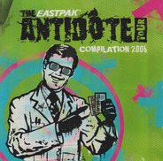Danko Jones / Portugal The Man / Disco Ensemble a.o. - The Eastpak Antidote Comp. 2006