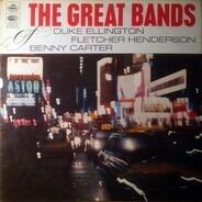 Duke Ellington, Benny Carter, Fletcher Henderson - The Great Bands - Ellington, Henderson, Carter