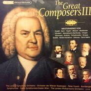 Bach / Vivaldi / Haydn / Mozart / Beethoven a.o. - The Great Composers III (1678 - 1921)