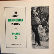 Ellis Williams, Leecan & Cooksey a.o. - The Great Harmonica Players Volume 2