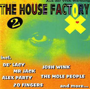 Alex Party, Mr Jack, Josh Wink a.o. - The House Factory Vol. 2