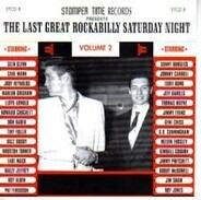 Sonny Burgess / Eddie Bond / Jeff Daniels a.o. - The Last Great Rockabilly Saturday Night Vol. 2