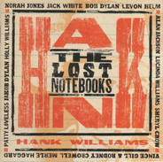 Norah Jones / Jack White / Bob Dylan a.o. - The Lost Notebooks Of Hank Williams
