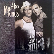 Tito Puente / Linda Ronstadt / Los Lobos a.o. - The Mambo Kings (Selections From The Original Motion Picture Soundtrack)