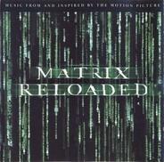 Linkin Park,Marilyn Manson,Rob Zombie,u.a - The Matrix Reloaded (Music From And Inspired By The Motion Picture)