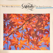 Bernstein / Sondheim / Aznavour a.o. - The Most Beautiful Melodies Of The Century
