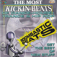 Tac Tac Tac, Ace, Robin B a.o. - The Most Kickin' Beats - Boombastic Beats