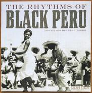 Lucila Campos / Peru Negro / Nicomedes Santa Cruz a.o. - The Rhythms Of Black Peru (Los Ritmos Del Peru Negro)