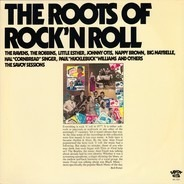 Little Esther,4 Nappy Brown, The Ravens - The Roots Of Rock'N Roll