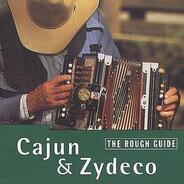 Clifton Chenier / Buckwheat Zydeco a.o. - The Rough Guide To Cajun & Zydeco