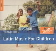 AfroCubism / Retrovisor / Totó La Momposina a.o. - The Rough Guide To Latin Music For Children
