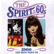 The Troggs / Paul Jones / etc - The Spirit Of The 60s: 1966 The Beat Goes On