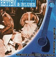 Roy Brown, Julia Lee, a.o. - The Story Of Rhythm & Blues Vol. 1