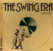 Artie Shaw / Glen Gray a.o. - The Swing Era 1937-1938