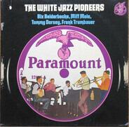 Bix Beiderbecke, Miff Mole, Tommy Dorsey a.o. - The White Jazz Pioneers
