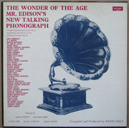 R.Bebb, F.Dowie, F.Duncan (narrators) - The Wonder Of The Age (Mr. Edison's New Talking Phonograph)