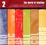 Maria Kalaniemi / Tito Alcedo / Farafina a.o. - The World Of Intuition 2