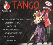 Orchester Alfred Hause / Orchester Claudius Alzner / a.o. - The World Of Tango