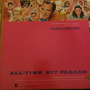 Judy Garland / Bong Crosby / Fred Waring a.o. - The Years To Remember Volume 4: All-Time Hit Parade