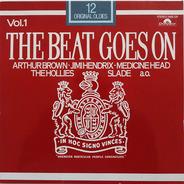 Arthur Brown, Jimi Hendrix, Slade - The Beat Goes On Vol. 1 (12 Original Oldies)