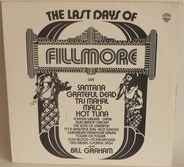 Grateful Dead / Santana / Quicksilver Messenger Service a.o. - The Last Days Of Fillmore
